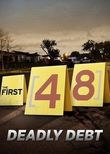 The First 48: Deadly Debt