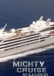 Mighty Cruise Ships