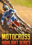 Motocross Highlight Series