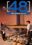 The First 48: Revenge Kills