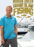 Robson Green: Grand Slam Fishing